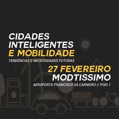 """Cluster-Têxtil-Workshop """"Cidades Inteligentes e Mobilidade: Tendências e Necessidades Futuras"""""""