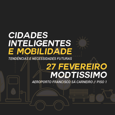 """Cluster-Têxtil-Workshop """"Smart Cities and Mobility: Trends and Future Needs"""""""